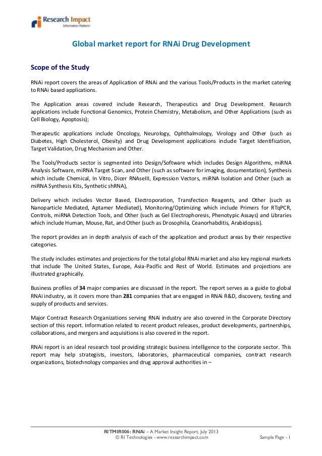 RITMIR006: RNAi – A Market Insight Report, July 2013 © RI Technologies - www.researchimpact.com Sample Page - 1 Global mar...