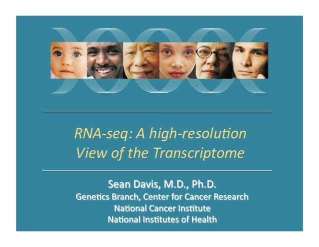 RNA-­‐seq:	   A	   high-­‐resolu1on	    View	   of	   the	   Transcriptome