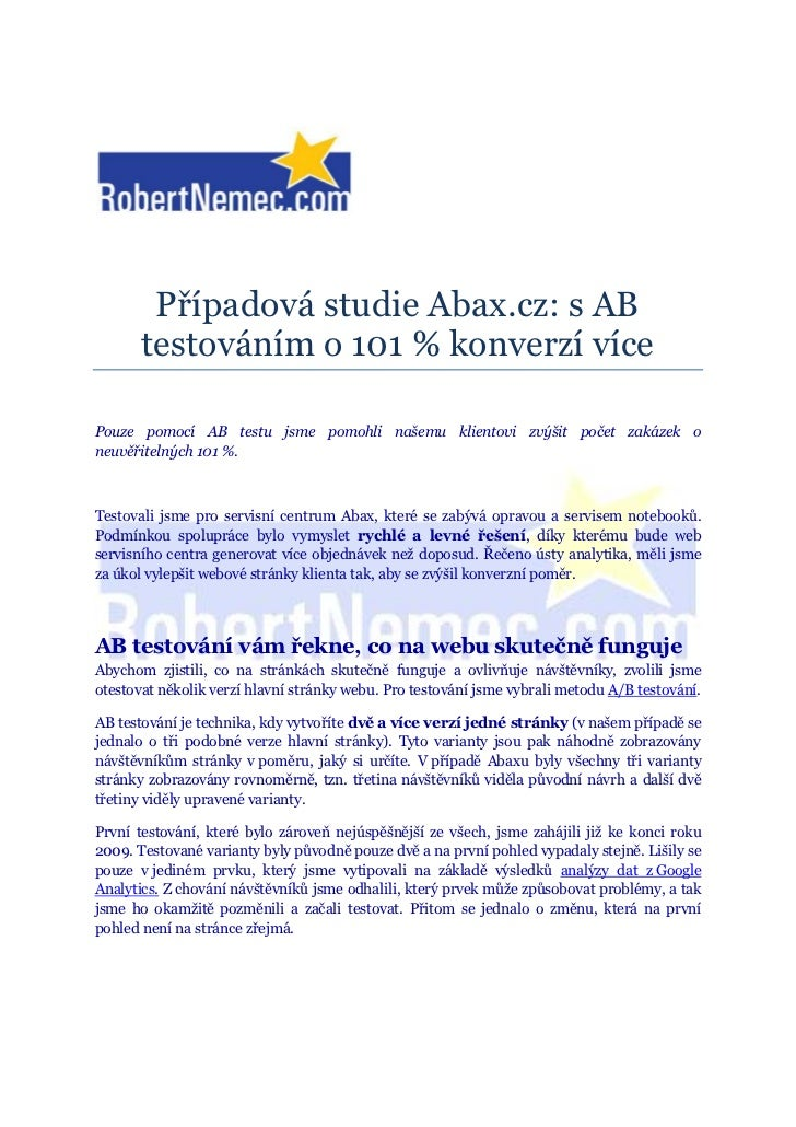 Případová studie Abax.cz: s AB       testováním o 101 % konverzí vícePouze pomocí AB testu jsme pomohli našemu klientovi z...