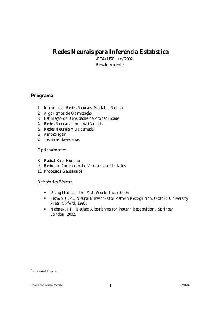 Redes Neurais para Inferência Estatística                                      -F E A / U S P J u n / 2 0 0 2             ...