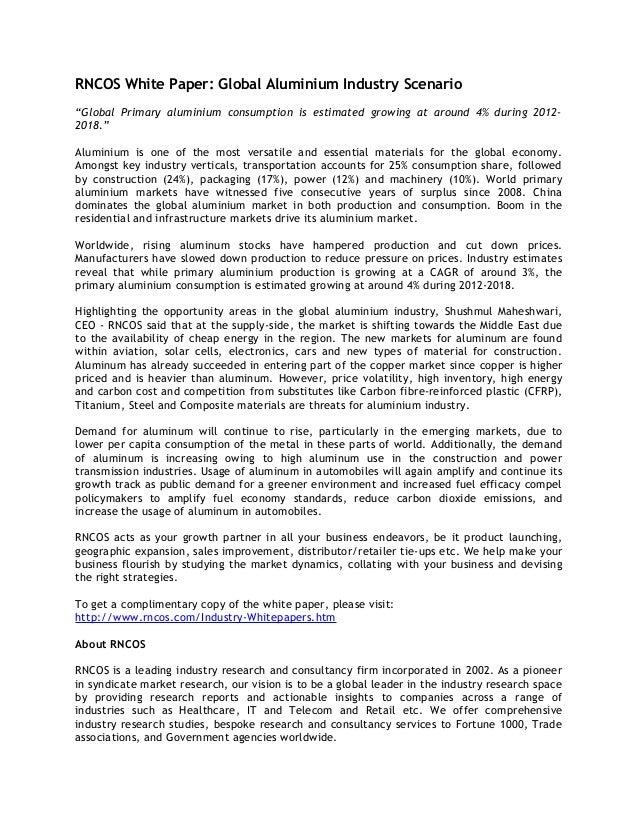 """RNCOS White Paper: Global Aluminium Industry Scenario """"Global Primary aluminium consumption is estimated growing at around..."""