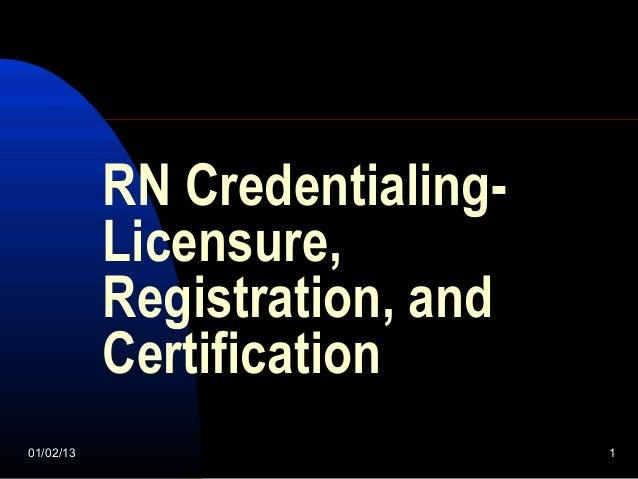 Rn credentialing  presentation