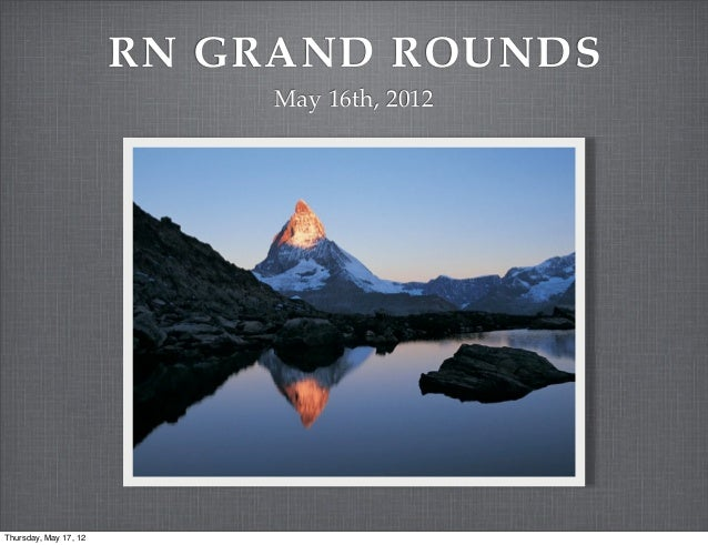 Rn grand rounds may 2012