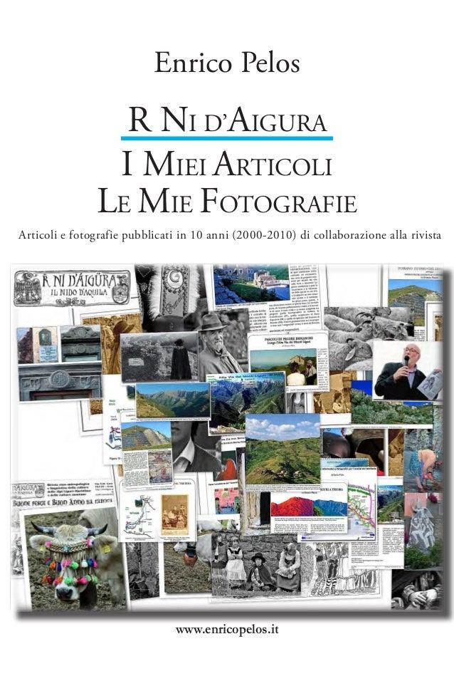 Enrico Pelos                 R NI D'AIGURA                I MIEI ARTICOLI               LE MIE FOTOGRAFIEArticoli e fotogr...