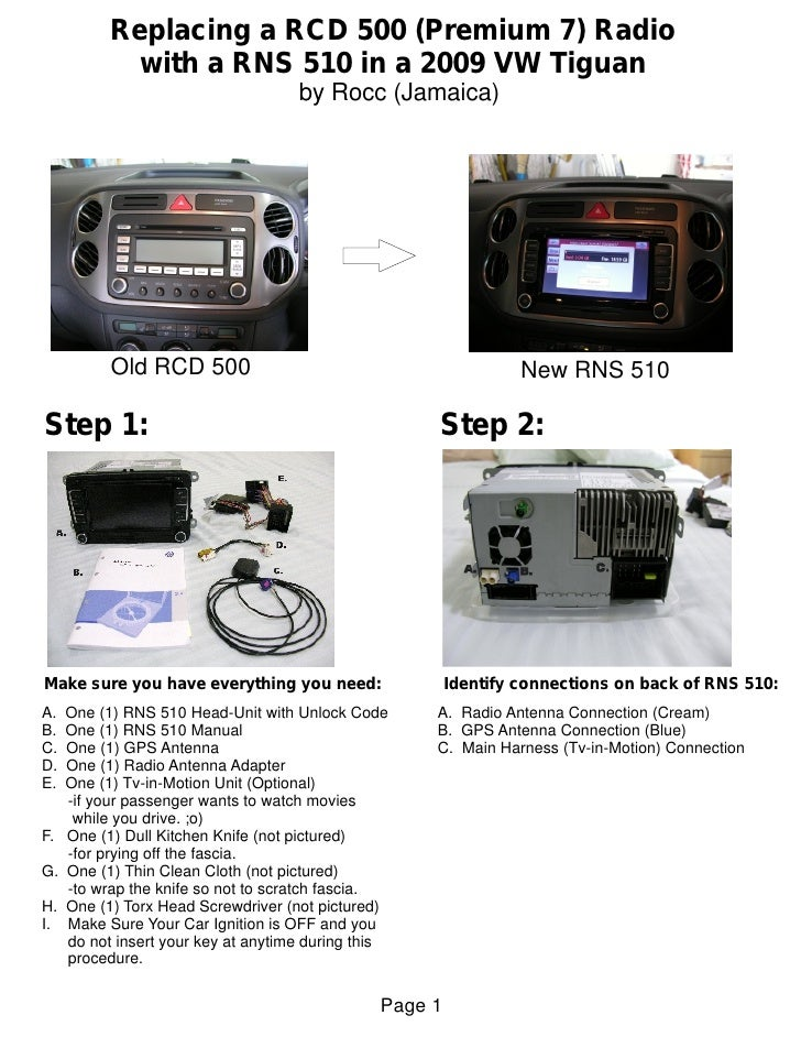 Replacing a RCD 500 (Premium 7) Radio             with a RNS 510 in a 2009 VW Tiguan                                     b...