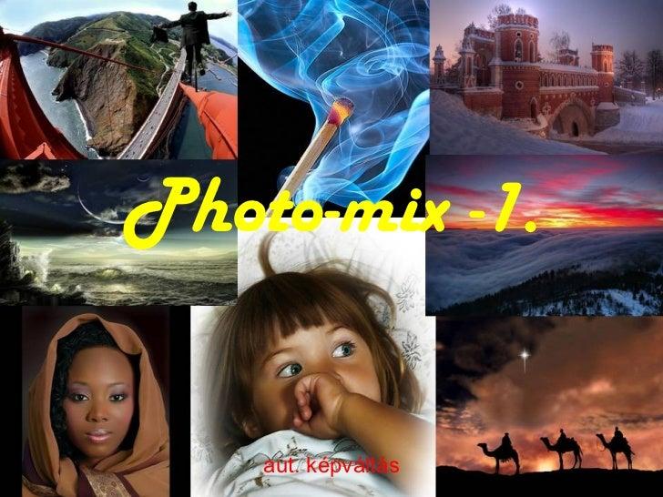 Photo-mix -1. aut. képváltás