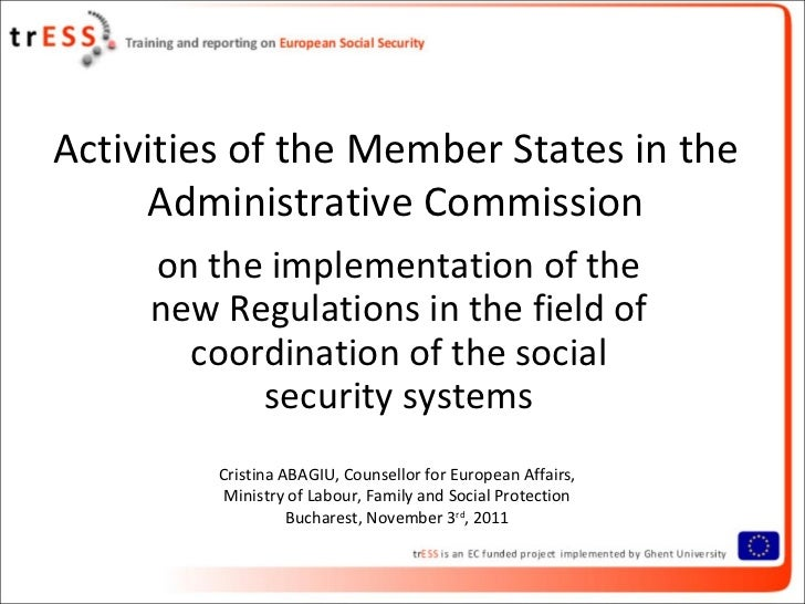 Activities of the Member States in the     Administrative Commission     on the implementation of the     new Regulations ...