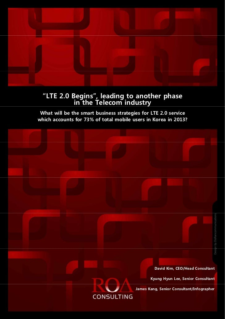 """ROAconsulting_Special Report_LTE 2.0 Begins_2012_0806                  """"LTE 2.0 Begins"""", leading to another phase         ..."""