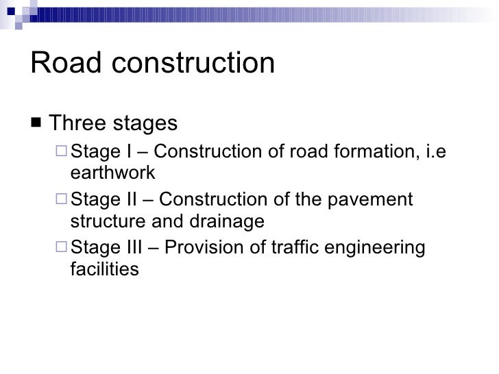 Stage Construction of Roads Road Construction
