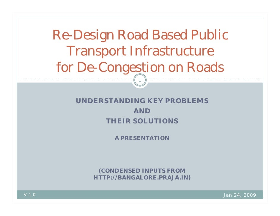Re-Design Road Based Public           Transport Infrastructure         for De-Congestion on Roads                         ...