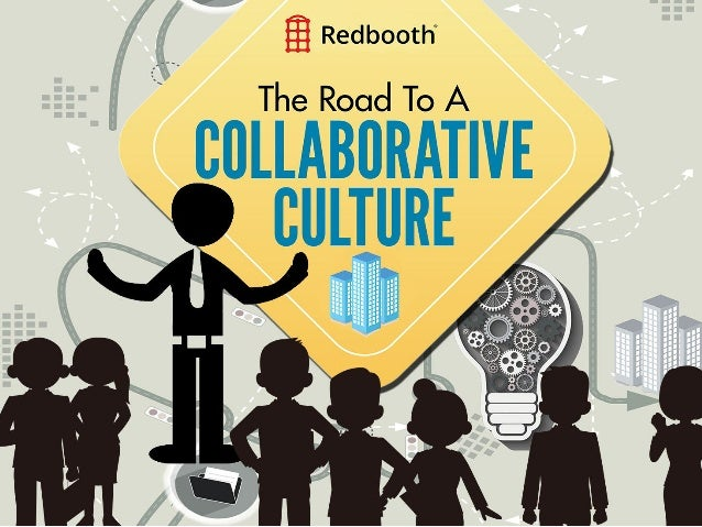 The Road to a Collaborative Culture