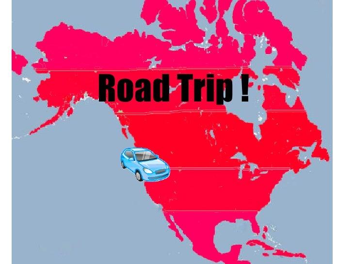 Road Trip !