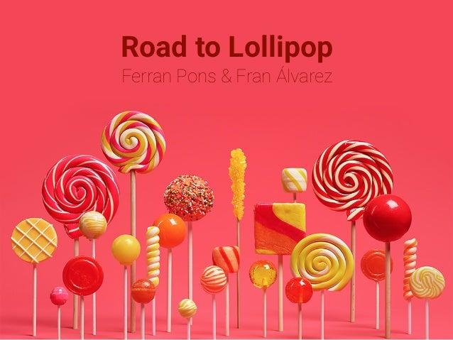 Road to Lollipop Ferran Pons & Fran Álvarez