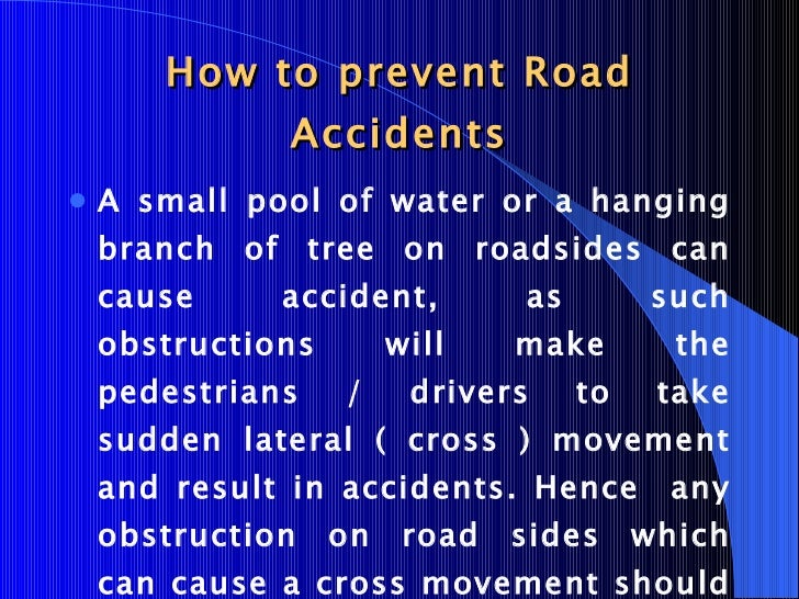 the causes of traffic accident essay Road traffic accidents in oman print disclaimer: this essay has been submitted rtas are the direct cause of three-quarters of all accidental deaths of.