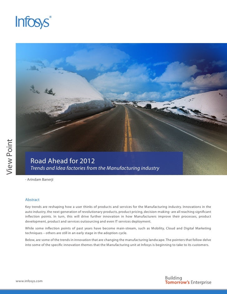 View Point                     Road Ahead for 2012                     Trends and Idea factories from the Manufacturing in...