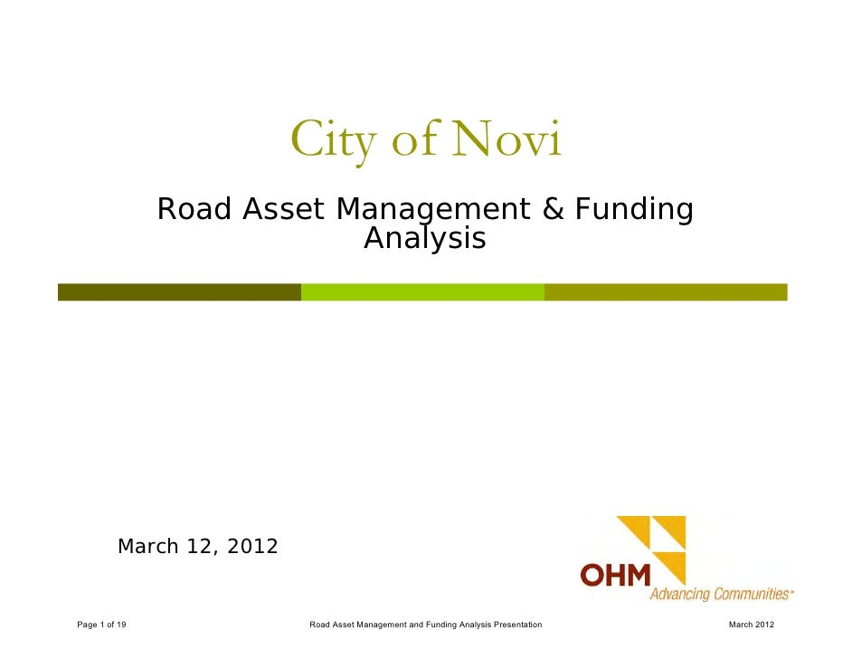 City of Novi               Road Asset Management & Funding                           Analysis         March 12, 2012Page 1...