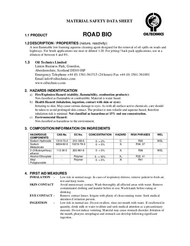 MATERIAL SAFETY DATA SHEET1.1 PRODUCT                                           ROAD BIO1.2 DESCRIPTION / PROPERTIES (natu...