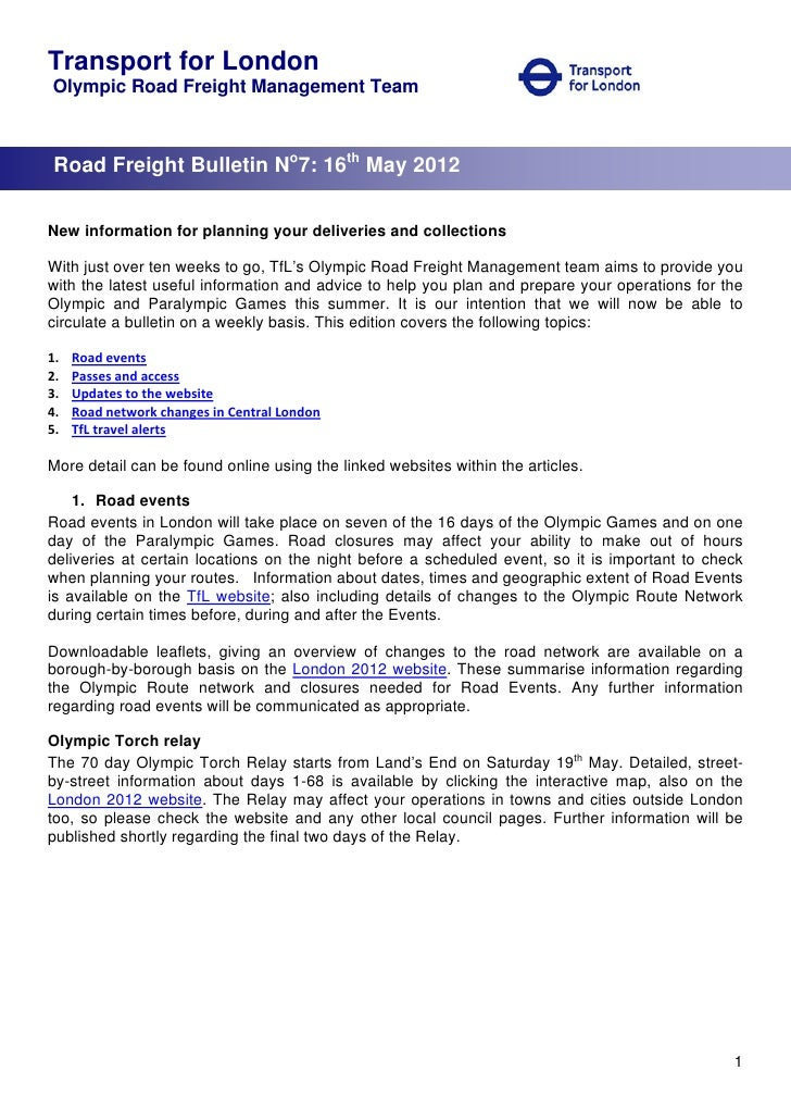 Transport for LondonOlympic Road Freight Management Team Road Freight Bulletin No7: 16th May 2012New information for plann...