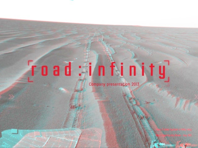 r o a d : i n f i n i t y >>> >> Company presentation 2013 Mars // Solar System // Milky Way Mars Opportunity Rover - day ...