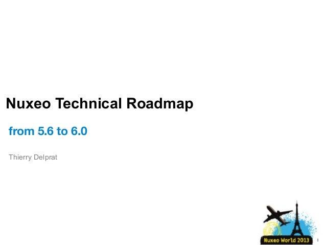 [Nuxeo World 2013] Roadmap 2014 - Technical Part