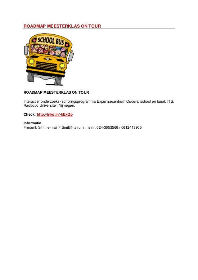 ROADMAP MEESTERKLAS ON TOURROADMAP MEESTERKLAS ON TOURInteractief onderzoeks- scholingsprogramma Expertisecentrum Ouders, ...