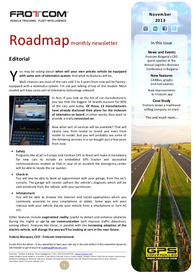 November 2013  Roadmap  monthly newsletter  In this issue News and Events  Editorial  Y  ou may be asking about when will ...