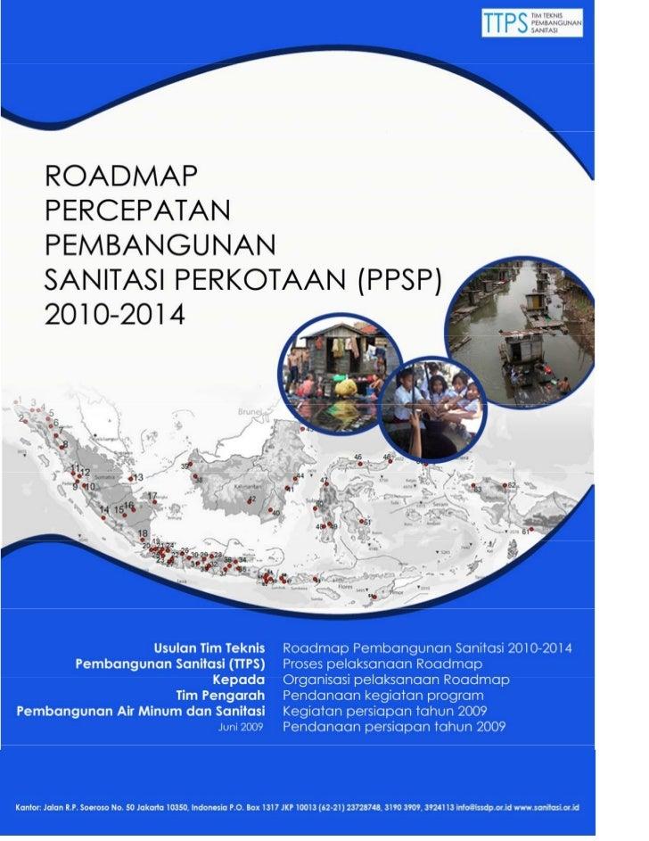 Roadmap program percepatan pembangunan sanitasi permukiman ppsp