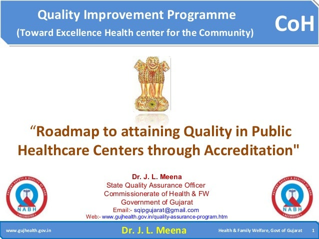 Roadmap to attaining quality in public healthcare centers through accreditation