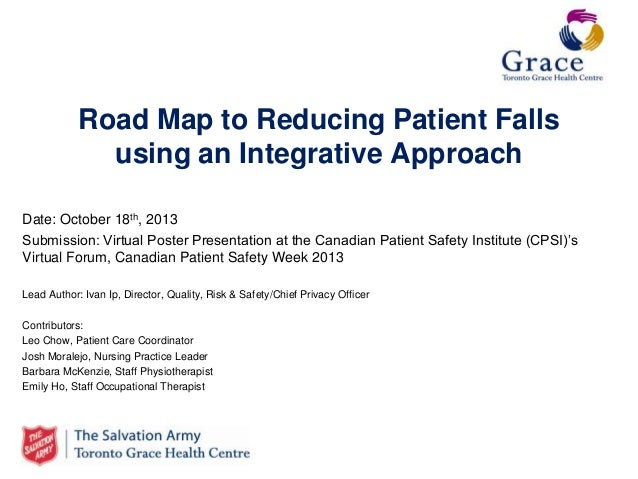 Road map to reducing patient falls using an integrative approach toronto grace health centre