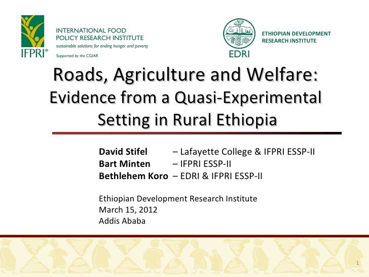 ETHIOPIAN DEVELOPMENT                                                 RESEARCH INSTITUTERoads, Agriculture and Welfare:Evi...