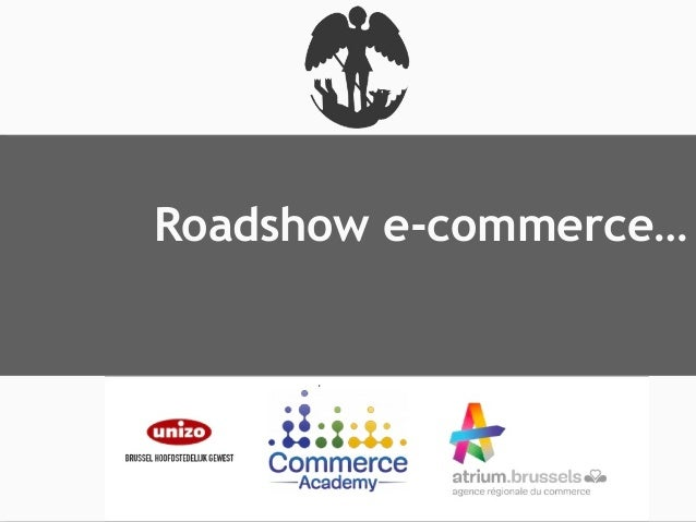 Roadshow e-commerce…