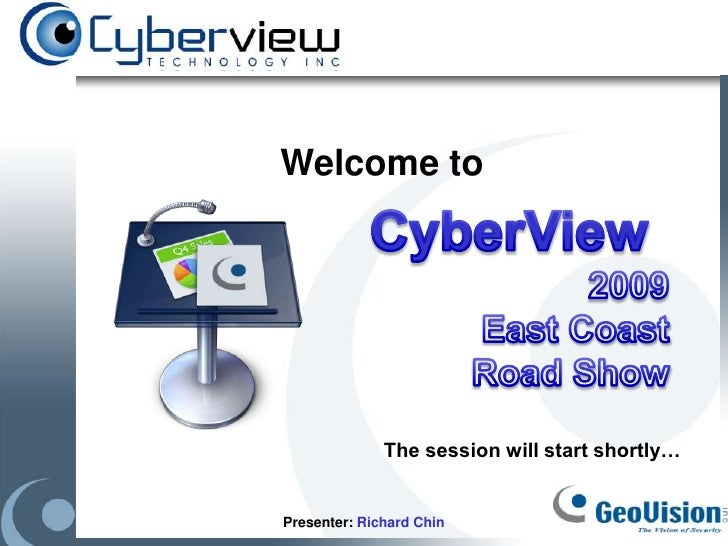 Welcome to                   The session will start shortly…   Presenter: Richard Chin