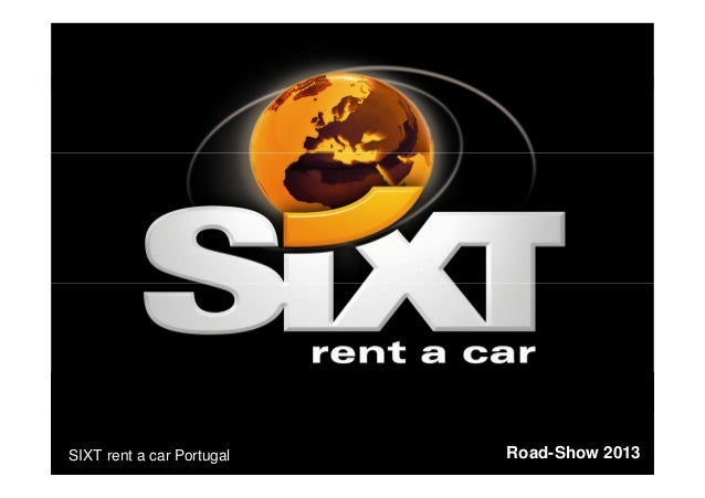 Master Styleguide 2009 – page 1Road-Show 2013SIXT rent a car Portugal