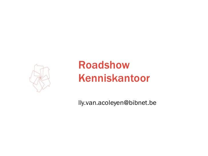 Roadshow Kenniskantoor