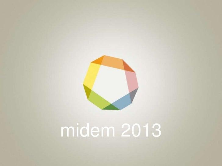 Midem 2013 presentation