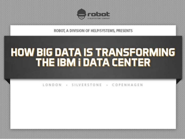 How Big Data is Transforming the Data Center