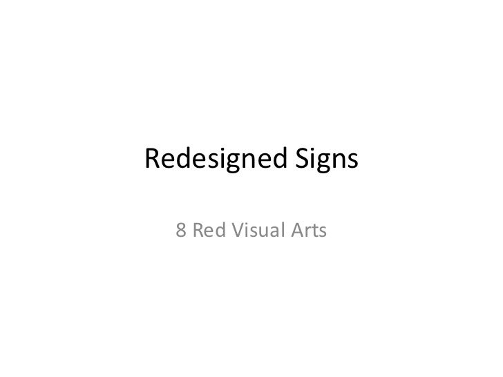 Redesigned Signs  8 Red Visual Arts