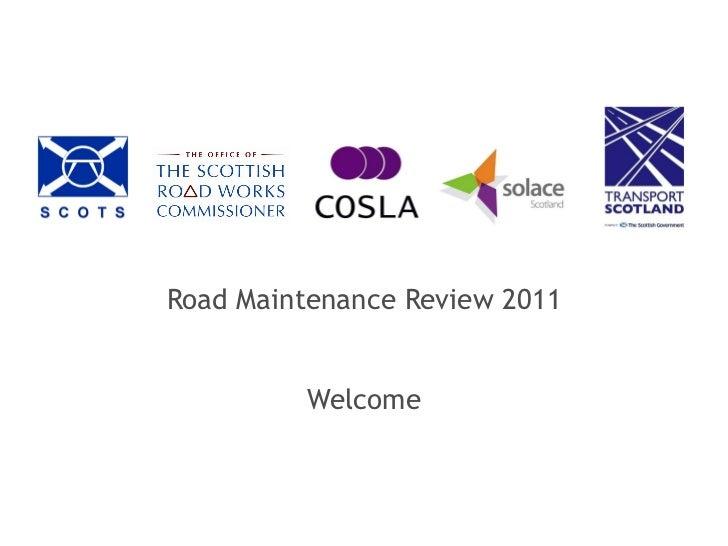 Roads maintenance review
