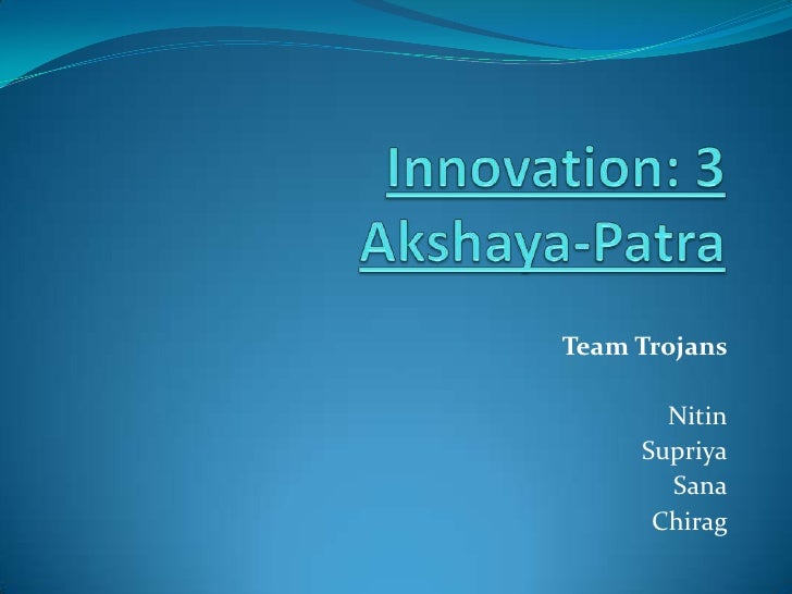 Road to ideas akshaya ptra team trojans