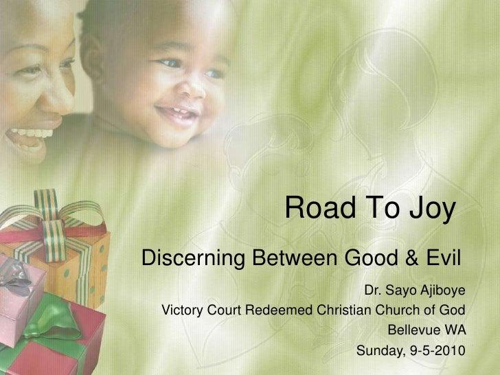 Road to joy 1   sunday 9 - 4 - 2010