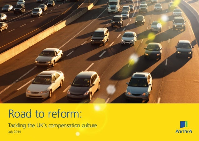 Road to reform: Tackling the UK's compensation culture July 2014 97041280.indd 1 22/07/2014 08:53