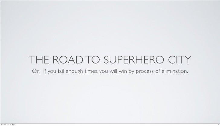 The Road to Superhero City