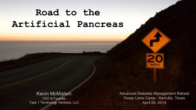 Road to the Artificial Pancreas (2014 Update)