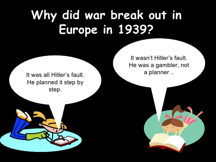 How do I write a good introduction for my essay. Why did war break out in 1939?