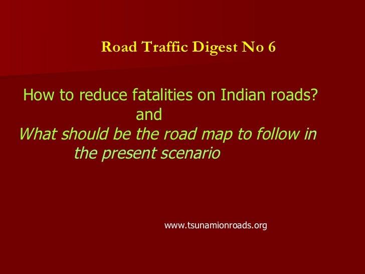 Road traffic digest no.6