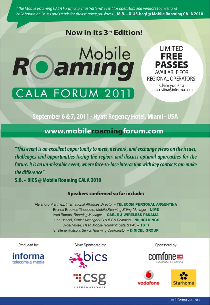 """The Mobile Roaming CALA Forum is a 'must-attend' event for operators and vendors to meet andcollaborate on issues and tre..."