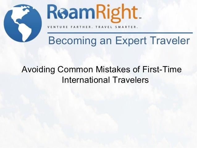 Becoming an Expert Traveler