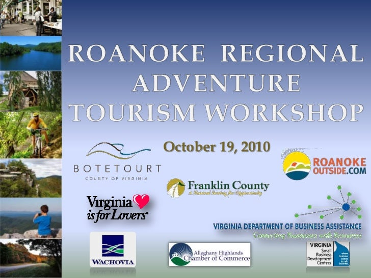 Roanoke Adventue Tourism Workshop Presentations, October 19, 2010