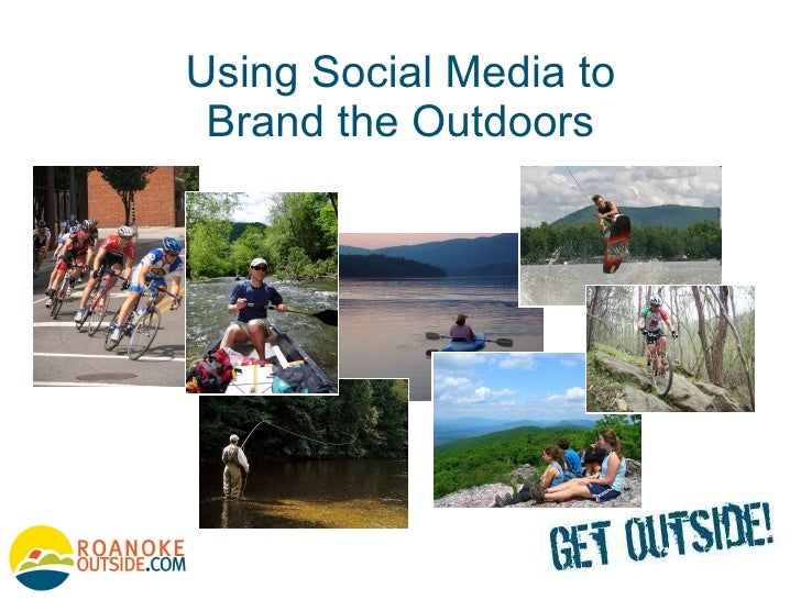 Using Social Media to Brand the Outdoors