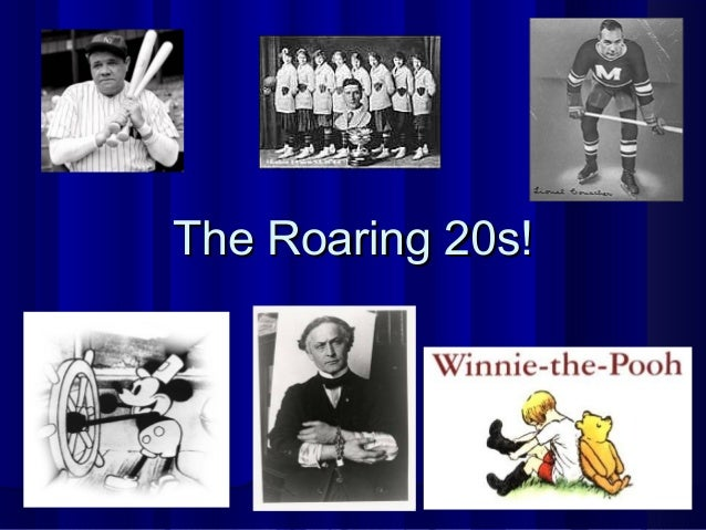 The Roaring 20s!The Roaring 20s!